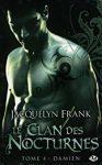 Le clan des nocturnes, tome 4 : Damien- Roman vampire