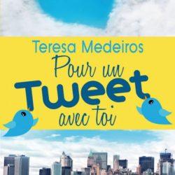 Pour un Tweet avec toi - Teresa Medeiros